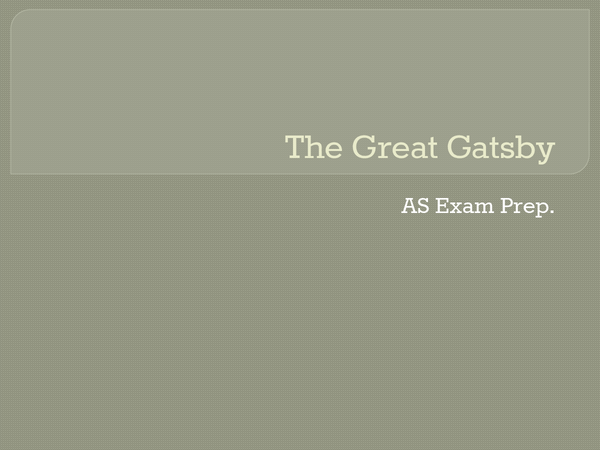 Preview of The Great Gatsby AS Level