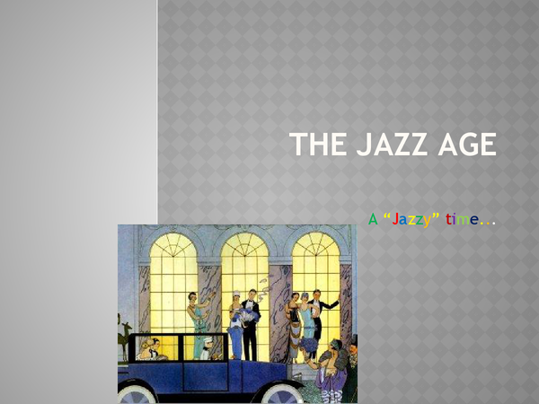 Preview of The Great Gatsby - Context (Ao4): The Jazz Age