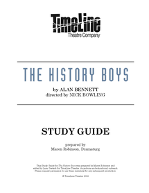 Preview of The History Boys: Study Guide by Timeline Theatre Company