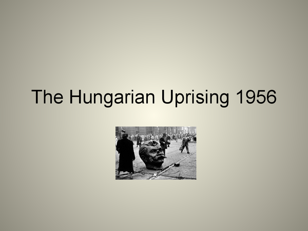 Preview of The Hungarian Uprising 1956 (Cold war)