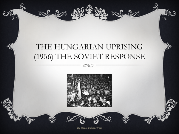 Preview of The Hungarian Uprising: Soviet response