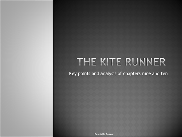 Preview of The Kite Runner Chapters Nine and Ten