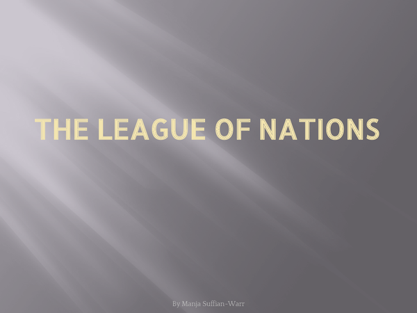 Preview of The League of Nations