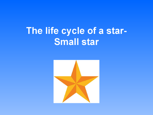 Preview of The life cycle of a star