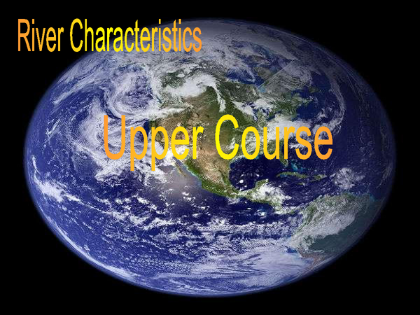 Preview of The Long Profile - Upper Course Characteristics