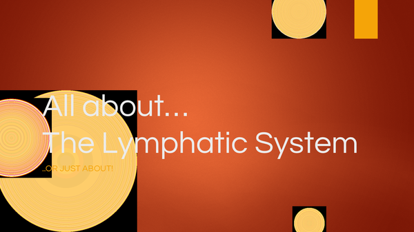 Preview of The Lymphatic System