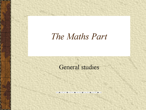 Preview of The Maths Part of General Studies