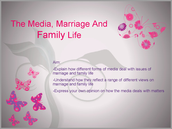 Preview of The Media, Marriage And Family Life