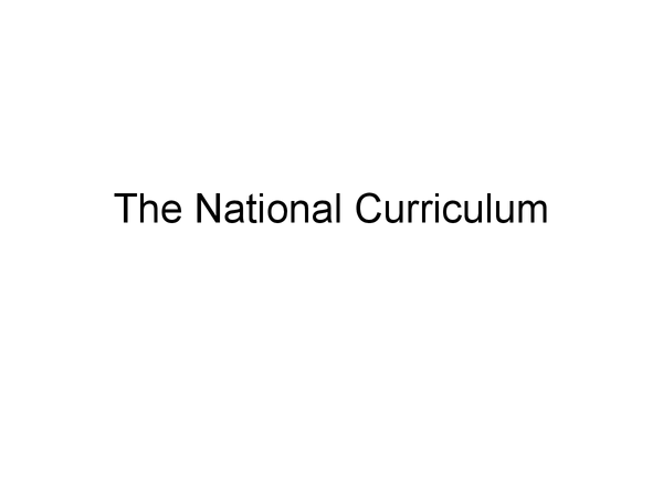 Preview of The National Curriculum