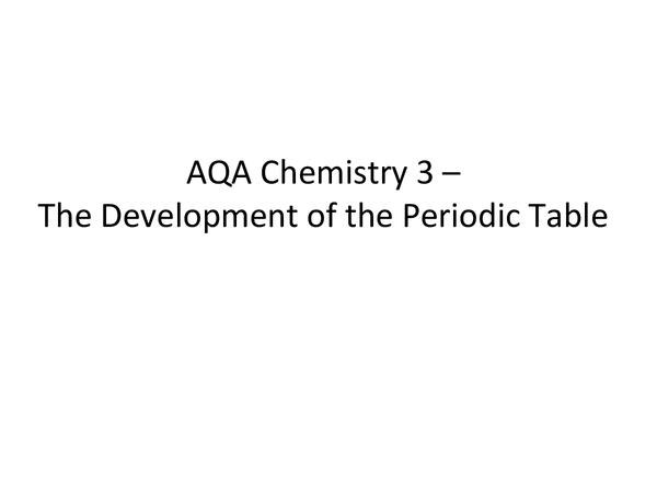 Preview of The Periodic Table (aqa c3)