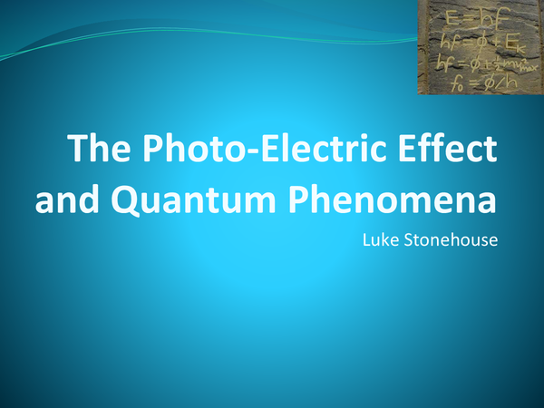 Preview of The Photoelectric Effect and Quantum Phenomena