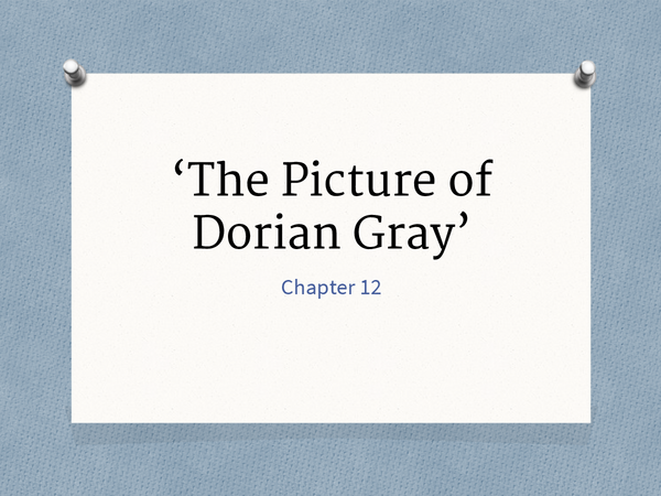 Preview of The Picture of Dorian Gray Chapter 12