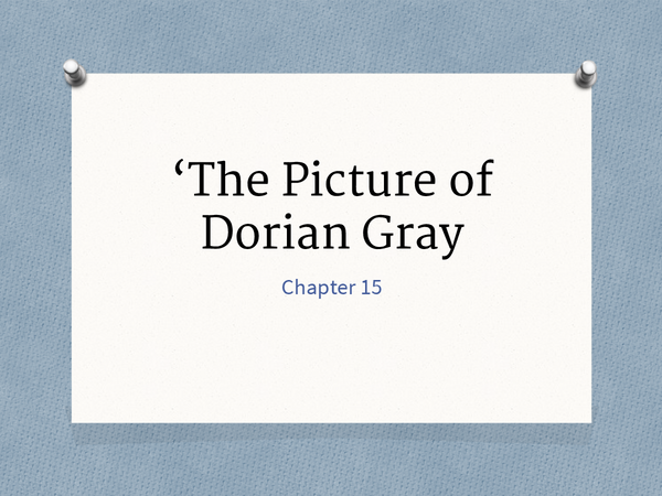 Preview of The Picture Of Dorian Gray Chapter 15
