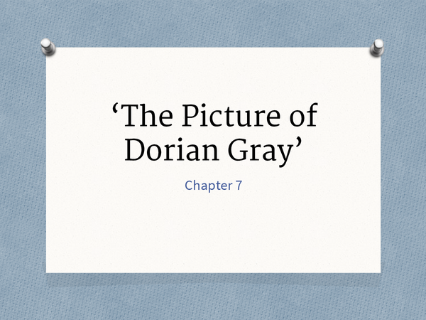 Preview of The Picture of Dorian Gray Chapter 7