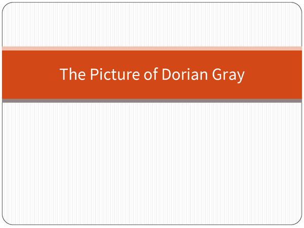 Preview of The Picture of Dorian Gray: Complete Revision Guide/Presentation