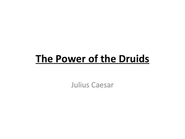 Preview of The power of the Druids