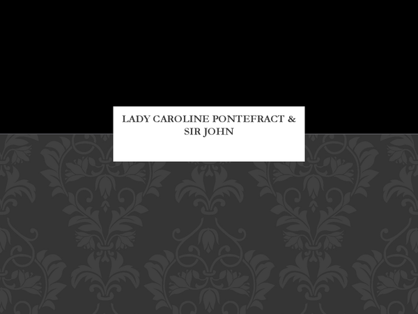 Preview of The Presentation of Lady Caroline & Sir John