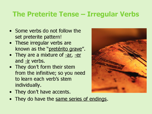 Preview of The Preterite Tense - Irregular Verbs