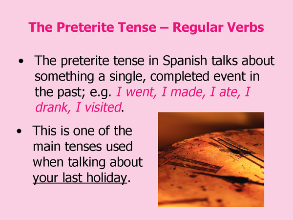 Preview of The Preterite Tense - Regular Verbs