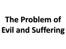 Preview of The Problem of Evil and Suffering