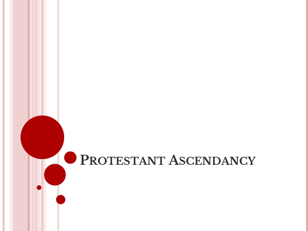 Preview of The Protestant Ascendancy