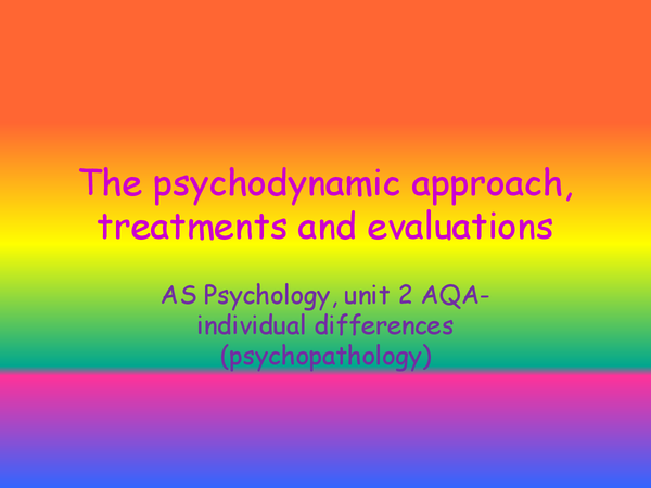 Preview of The psychodynamic approach, treatments and evaluations