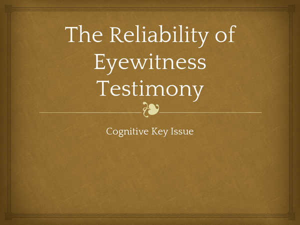 Preview of The Reliability of Eyewitness Testimony