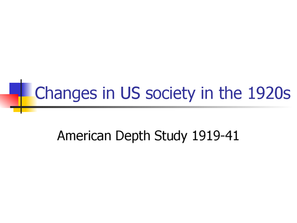 Preview of The 'Roaring Twenties' - How far did US society change in the 1920s? OCR powerpoint