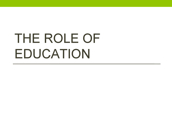 Preview of The Role of Education