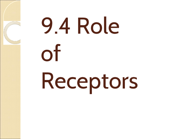 Preview of The Role of Receptors