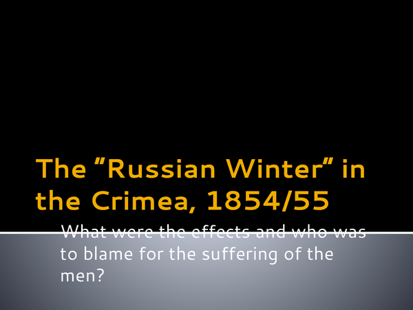 "Preview of The ""Russian Winter"", 1854/55 (The Crimean War)"