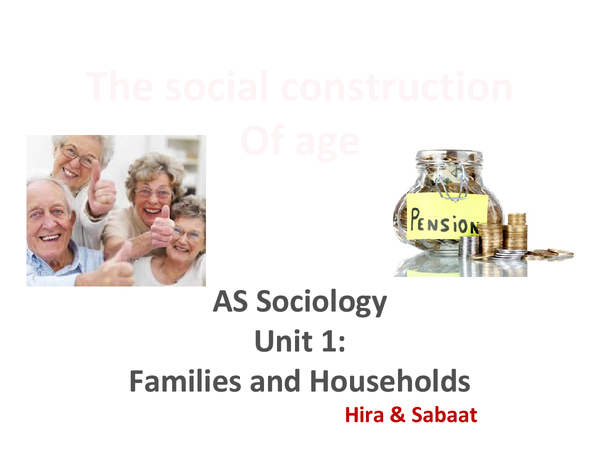 Preview of The social construction of age (family and households)