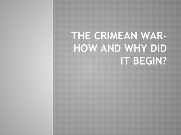 Preview of The Start of the Crimean War