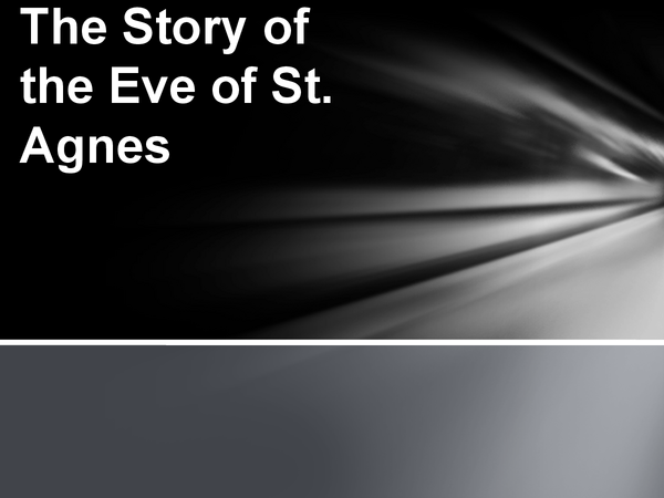 Preview of The Story of The Eve of St Agnes