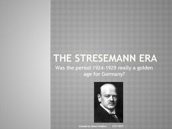 The Stresemann Era