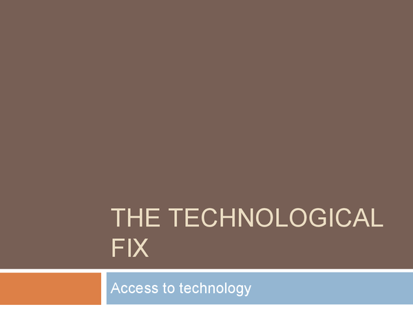 Preview of The Technological Fix