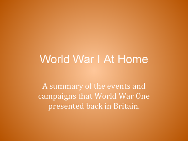 Preview of WWI: war at home.