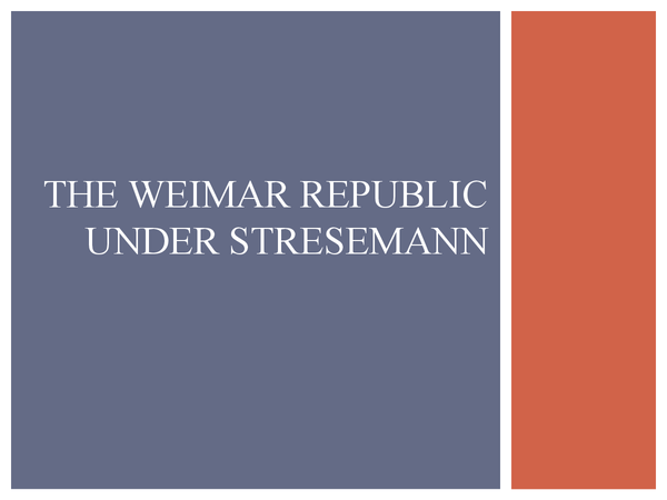 Preview of The Weimar Republic under Stresemann