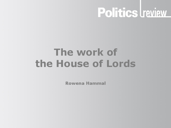 Preview of The work of the house of lords - politics review