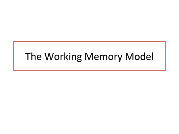 Preview of The Working Memory Model