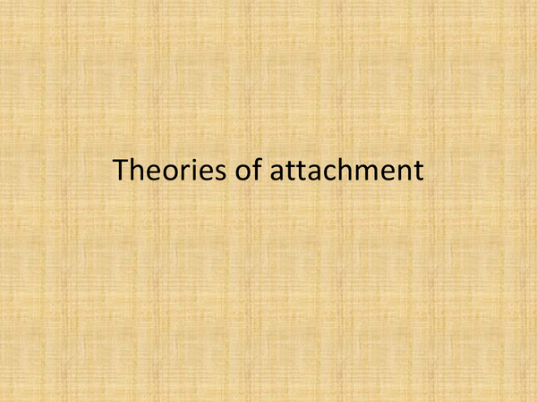 Preview of Theories of attachment