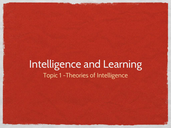 Preview of Theories of intelligence - topic one