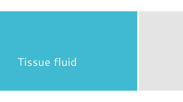 Preview of Tissue Fluid