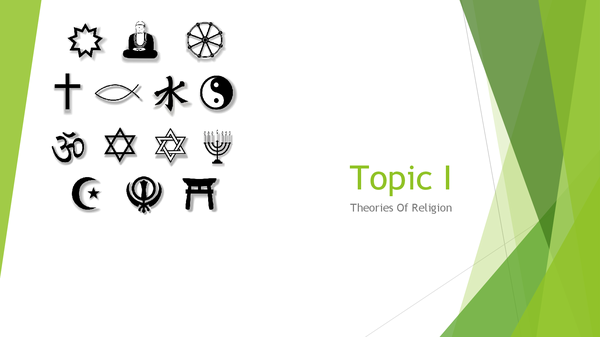 Preview of Topic I: Theories of religion