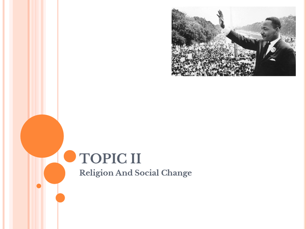 Preview of Topic II: Religion And Social Change