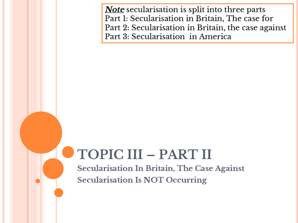 Preview of Topic III: Secularisation (part 2)