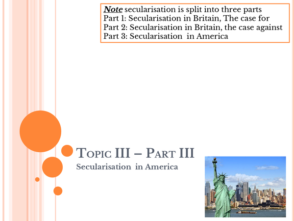 Preview of Topic III: Secularisation (part 3)