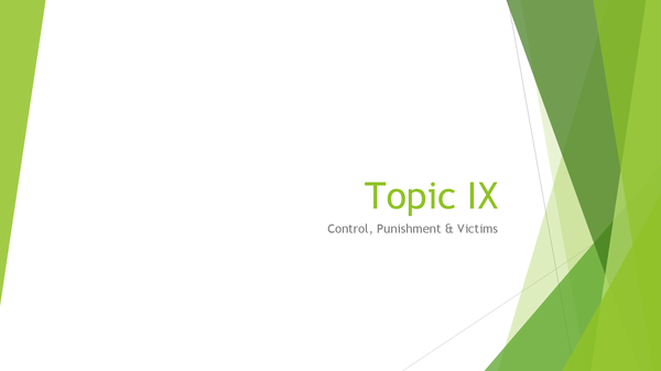 Preview of Topic IX: Crime Prevention & Control