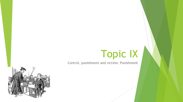 Preview of Topic IX: Punishment