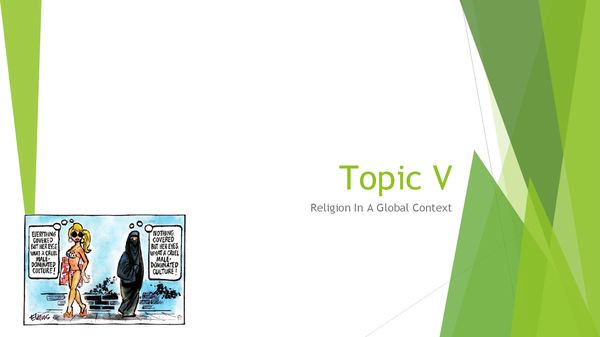 Preview of Topic V: Religion in a global context